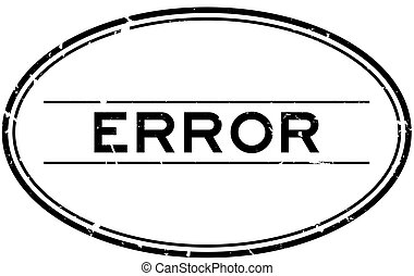 Grunge black error word oval rubber seal stamp on white background