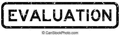 Grunge black evaluation word square rubber seal stamp on white background