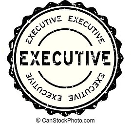 Grunge black executive word round rubber seal stamp on white background
