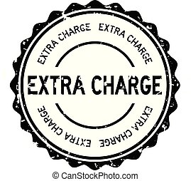 Grunge black extra charge word round rubber seal stamp on white background