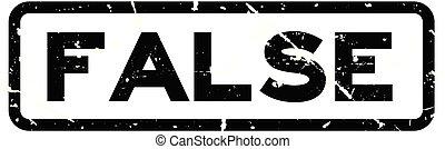 Grunge black false wording square rubber seal stamp on white background