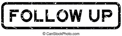 Grunge black follow up word square rubber seal stamp on white background