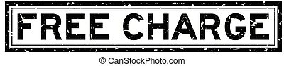 Grunge black free charge word square rubber seal stamp on white background