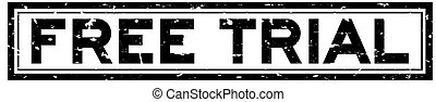 Grunge black free trial word square rubber seal stamp on white background