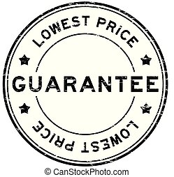 Grunge black guarantee lowest price round rubber seal stamp on white background