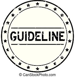 Grunge black guideline word round rubber seal stamp on white background