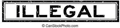 Grunge black illegal word square rubber seal stamp on white background