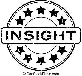 Grunge black insight word round rubber seal stamp on white background
