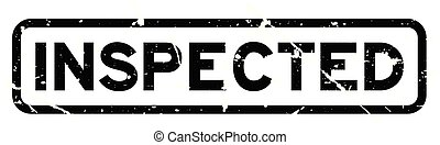 Grunge black inspected wording square rubber seal stamp on white background