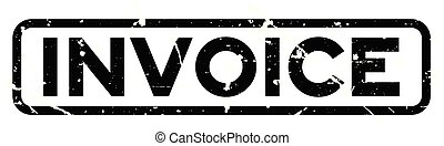 Grunge black invoice word square rubber seal stamp on white background