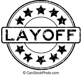 Grunge black layoff word with star icon round rubber seal stamp on white background