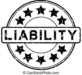 Grunge black liability word round rubber seal stamp on white background