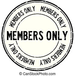 Grunge black members only word round rubber seal stamp on white background