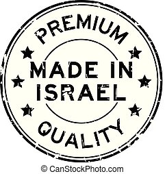 Grunge black premium quality made in Israel round rubber seal stamp on white background