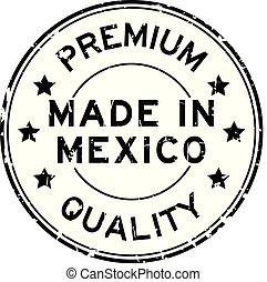 Grunge black premium quality made in Mexico round rubber seal stamp on white background