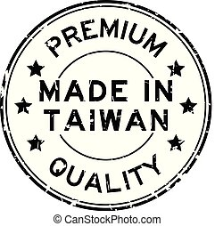 Grunge black premium quality made in Taiwan round rubber seal stamp on white background