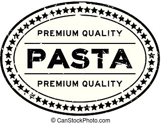 Grunge black premium quality pasta oval rubber seal stamp on white background