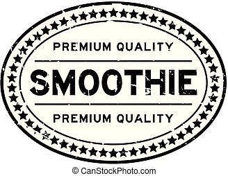 Grunge black premium quality smoothie oval rubber seal stamp on white background