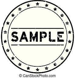 Grunge black sample word round rubber seal stamp on white background