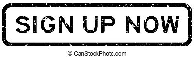 Grunge black sign up now word square rubber seal stamp on white background