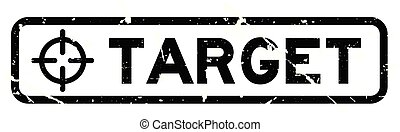 Grunge black target word with scope icon square rubber seal stamp on white background