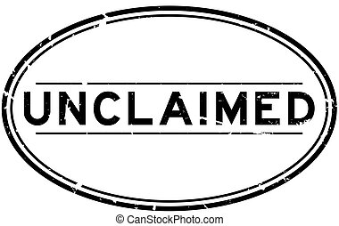 Grunge black unclaimed word oval rubber seal stamp on white background