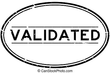Grunge black validated word oval rubber seal stamp on white background