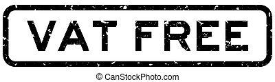 Grunge black vat free word square rubber seal stamp on white background