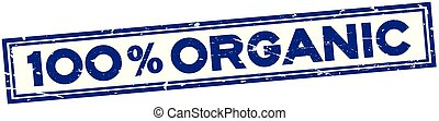 Grunge blue 100 percent organic word square rubber seal stamp on white background