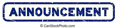 Grunge blue announcement wording square rubber seal stamp on white background