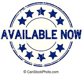 Grunge blue available now word with star icon round rubber stamp on white background