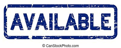 Grunge blue available square rubber seal stamp on white background