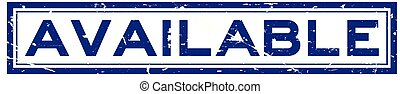 Grunge blue available word square rubber seal stamp on white background