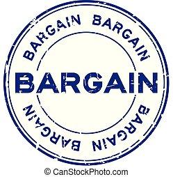 Grunge blue bargain word round rubber seal stamp on white background