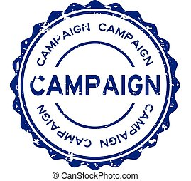 Grunge blue campaign word round rubber seal stamp on white background