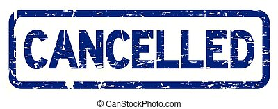 Grunge blue cancelled square rubber seal stamp on white background