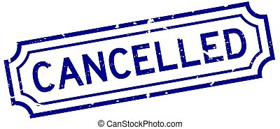 Grunge blue cancelled word rubber seal stamp on white background