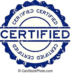 Grunge blue certified word rubber seal stamp on white background