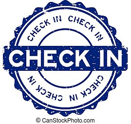 Grunge blue check in word round rubber seal stamp on white background