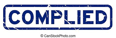 Grunge blue complied word square rubber seal stamp on white background
