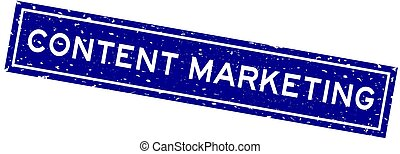 Grunge blue content marketing word square rubber seal stamp on white background