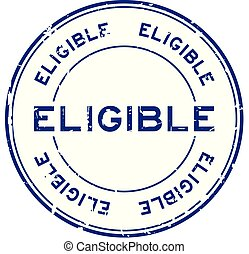 Grunge blue eligible round rubber seal stamp on white background