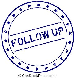 Grunge blue follow up word round rubber seal stamp on white background