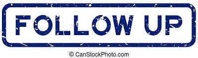Grunge blue follow up word square rubber seal stamp on white background