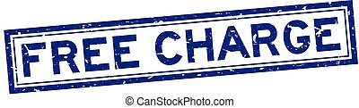 Grunge blue free charge word square rubber seal stamp on white background