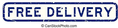 Grunge blue free delivery wording square rubber seal stamp on white background