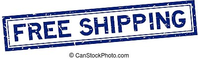 Grunge blue free shipping word square rubber seal stamp on white background