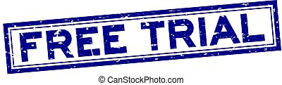 Grunge blue free trial word square rubber seal stamp on white background