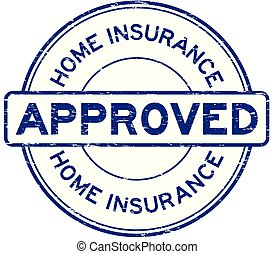Grunge blue home insurance approved round rubber seal stamp