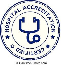 Grunge blue hosptial accreditation with stethoscope icon ...